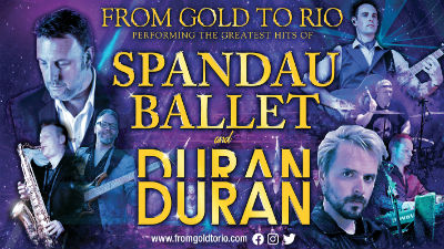 Juxtaposed images of the Spandau Ballet and Duran with a purple tint. Gold text reads 'From Gold to Rio'