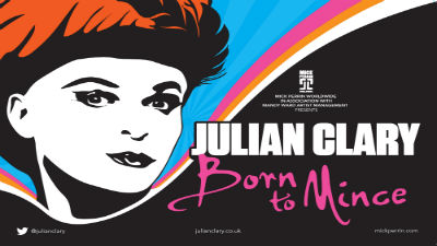 An illustration of Julian Clary with the text ''Julian Clary Born to Mince'