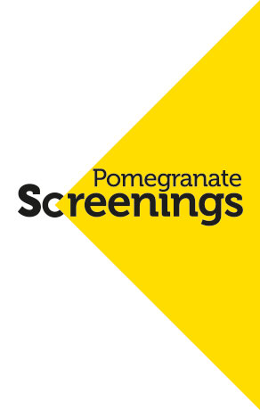 Pomegranate Screenings
